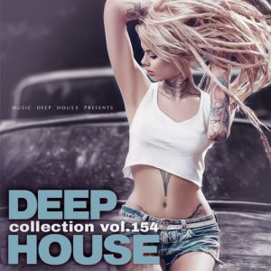 VA - Deep House Collection Vol.154 (2018)