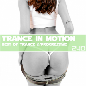 VA - Trance In Motion Vol.240 (2018)-DeBiLL