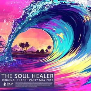 VA - The Soul Healer Original Trance Party (2018)-DeBiLL