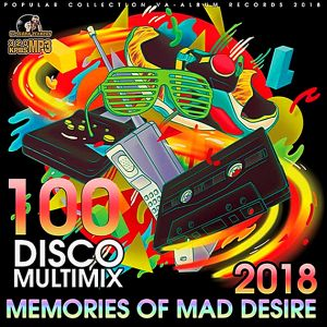 VA - Memories Of Mad Desire Disco Multimix (2018)-DeBiLL