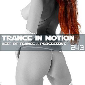 VA - Trance In Motion Vol.243 [Full Version] (2018)-DeBiLL