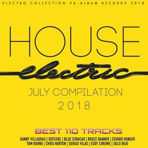 VA - House Electric July Compilation (2018)-DeBiLL