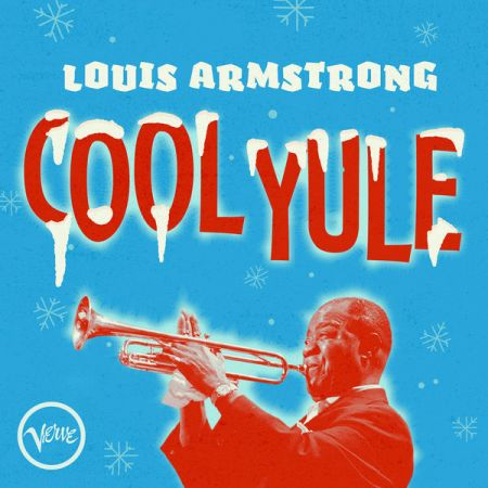Louis Armstrong - Cool Yule [2020]